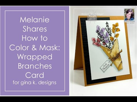 How to Color and Mask: Wrapped Branches Card