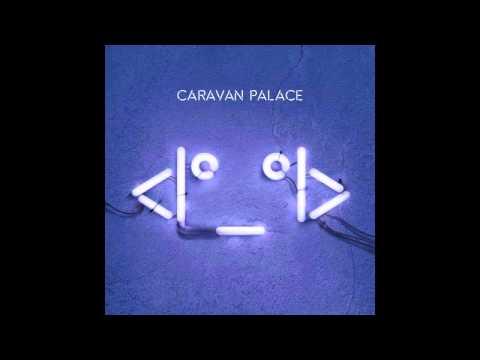 """""""Comics"""" by Caravan Palace"""