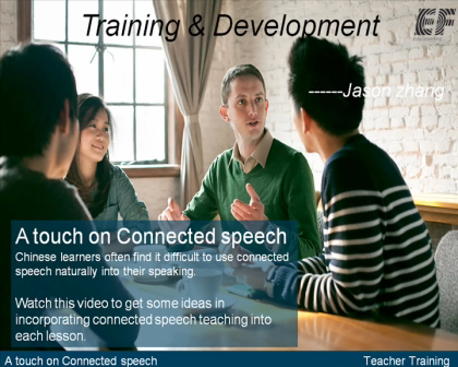 Teaching connected speech with Jason Zhang