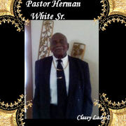 PASTOR HERMAN WHITE SR.