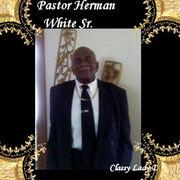 PASTOR HERMAN WHITE SR.