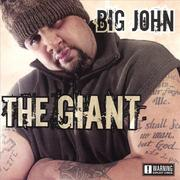 "BIG JOHN ""THE GIANT"""