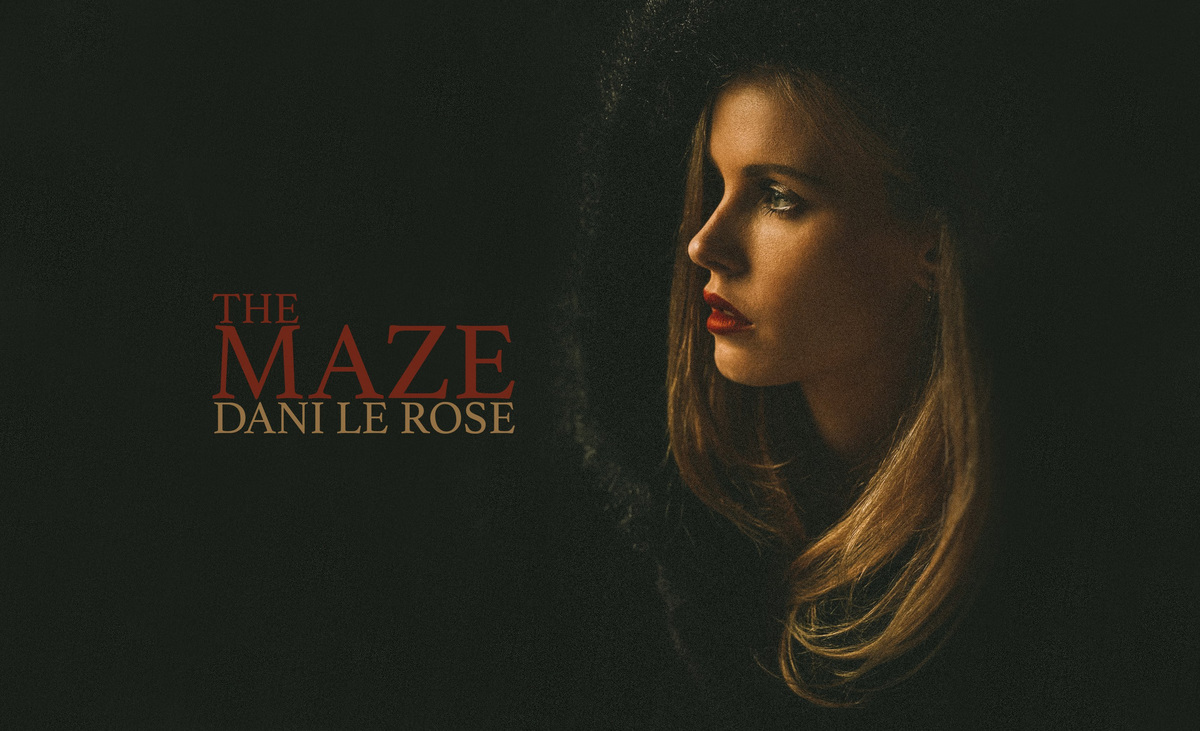 "Dani Le Rose Breaks Through ""The Maze"" In Latest Single"