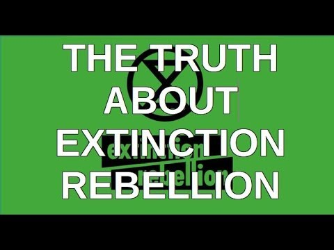 The Truth About Extinction Rebellion