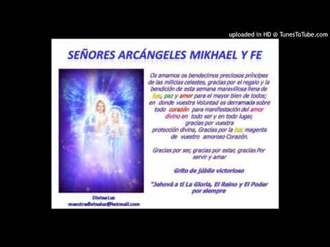 Oraciòn diaria del Consejo de Arcàngeles: Arcàngel Mikhael