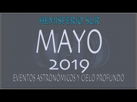 CIELO DE MAYO 2019. HEMISFERIO SUR