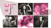Women In Jazz Music Festival - Free - 17th, 18th, 19th