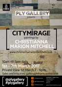 Last day - 'CITYMIRAGE' Paintings by Christianna Marion Mitchell