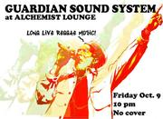 The Guardian Sound System  10:30pm