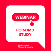 Webinar: FOR-DMD Study - Developing Standardized Corticosteroid Treatment for Duchenne Muscular Dystrophy