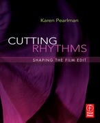 """BOOK LAUNCH of """"Cutting Rhythms: Shaping the Film Edit"""" by Dr Karen Pearlman (Focal Press, 2009)"""
