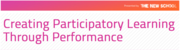 Creating Participatory Culture Through Performance