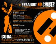 Straight No Chaser: Jazzy Happy Hour & Bday Jam for Ren (True Skool)
