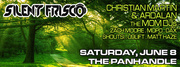 Silent Frisco returns to The Panhandle ft. Christian Martin, Ardalan, MOM DJs, Shortkut, plus more...