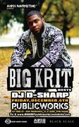 BIG KRIT  w/ DJ-D-Sharp (WIN TICKETS)