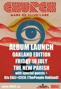 Mark de Clive-Lowe's CHURCH: Album Launch Oakland Edition