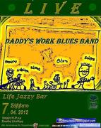 Daddy's Work Blues Band Live @ Life Jazzy Bar