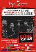 Blues Cargo Live at Μικρός Πρίγκιπας Παρασκευή 13 Δεκεμβρίου 2013