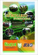 Seminario Internacional: Desarrollo Rural, Extensión Rural y Asistencia Técnica Integral para la construcción de la paz en Colombia