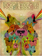 Everything is Terrible Presents: DoggieWoggiez! PoochieWoochiez! All Dogs Go on Tour!