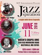 SOV Entertainment Presents JAZZspiration - A Night With Three Legends (Anthony Walker, Allyn Johnson and Mark Walker)
