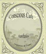 Conscious Café at the Intersection of Fun and Yum!
