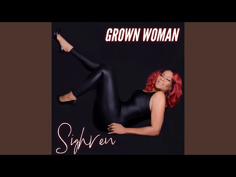 Sighren - Grown Woman
