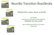 Reunião  Mensal do Transition Brasilândia