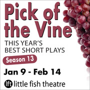 Pick of the Vine: Season 13 THIS YEAR'S BEST SHORT PLAYS