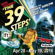 The 39 Steps adapted by Patrick Barlow – Hitchcock thriller in the style of Monty Python, opens Apr 28