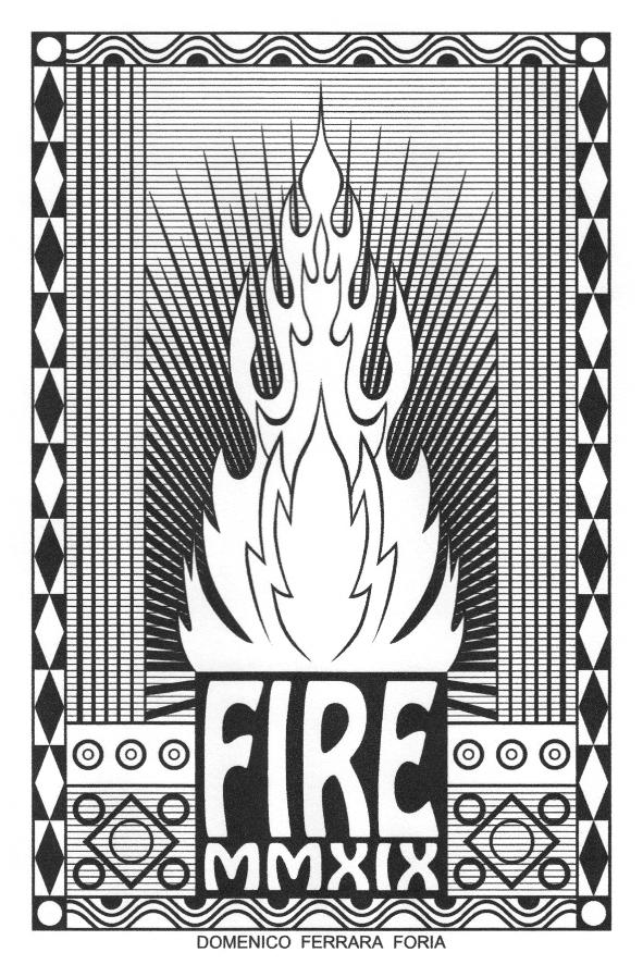 Domenico Ferrara Foria - FIRE - 2019