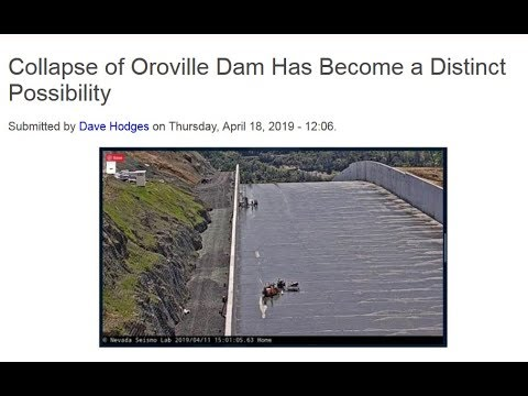 """HEADS UP! 2nd Largest Dam (Oroville) Collpasing Again after $1.1 Billion """"Fix"""" (Planned Disaster?)"""