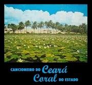 Cancioneiro do Ceará - Coral do Estado