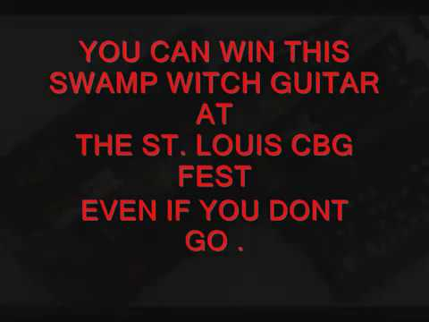 2019 ST LOUIS FEST DEAR JOHN SWAMP WITCH YOU CAN  WIN IT