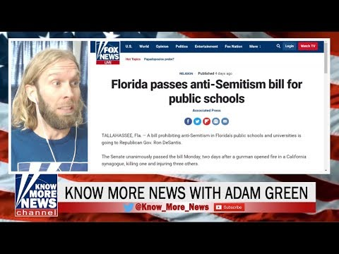 """Know More News with Adam Green: The Prohibition of """"Anti-Semitism"""""""