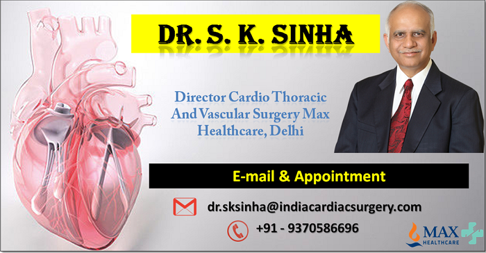 Dr. S. K. Sinha Leader in Heart & Vascular Surgery in India1