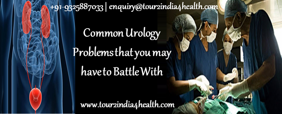 4 Common Urology Problems that you may have to Battle With