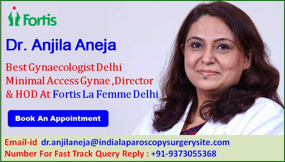 A Long-Standing Commitment to Women's Health by Dr. Anjila Aneja Best Gynaecologist in India