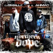 DJ SMALLZ AND AHMAD  NORTHERN DOPE