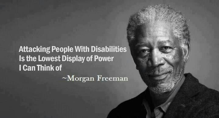 Attacks On The Disabled By Coward Politicians And Others
