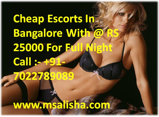 Cheap Escorts in Bangalore ith @25000 For full night