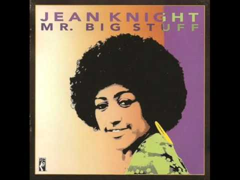 Jean Knight - Mr. Big Stuff