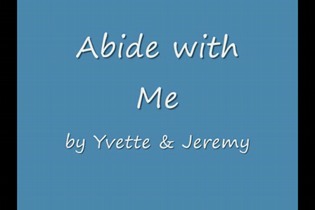 Abide with Me by Yvette & Jeremy