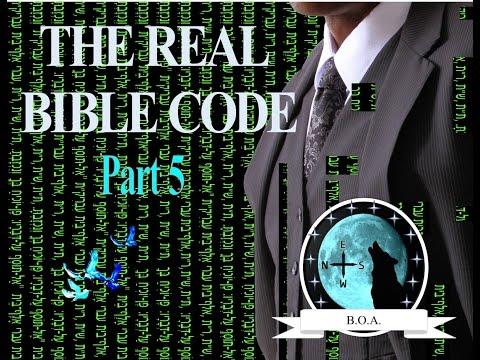 "The Real Bible Code Part 5 ""Helpful Tips"""