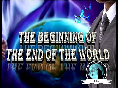 The Beginning of the End of the World