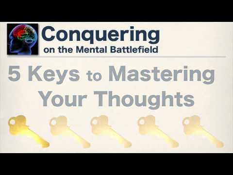 Conquering on the Mental Battlefield - Part 2