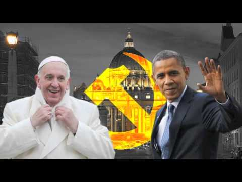 Obama & Pope Francis: Marxist Comrades