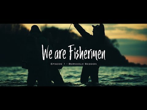 We are Fishermen - episode 1 - Bornholm Session