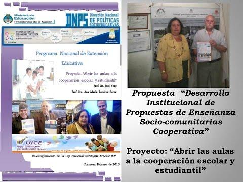"""Propuesta  """"Desarrollo Institucional de Propuestas de Enseñanza Socio-comunitarias  Cooperativas"""""""