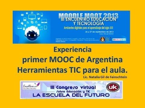 """Ponencia de Natalia Gil: """"Primer MOOC de Argentina. Herramientas TIC para el Aula"""""""